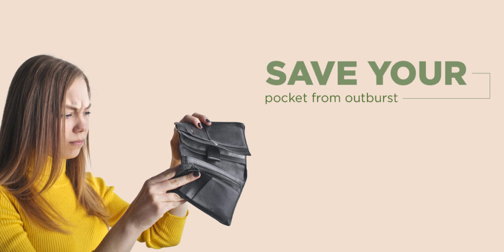 Save your pocket from outburst