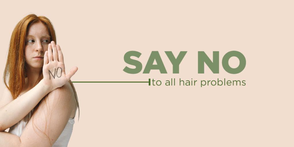 Say no to hairfall