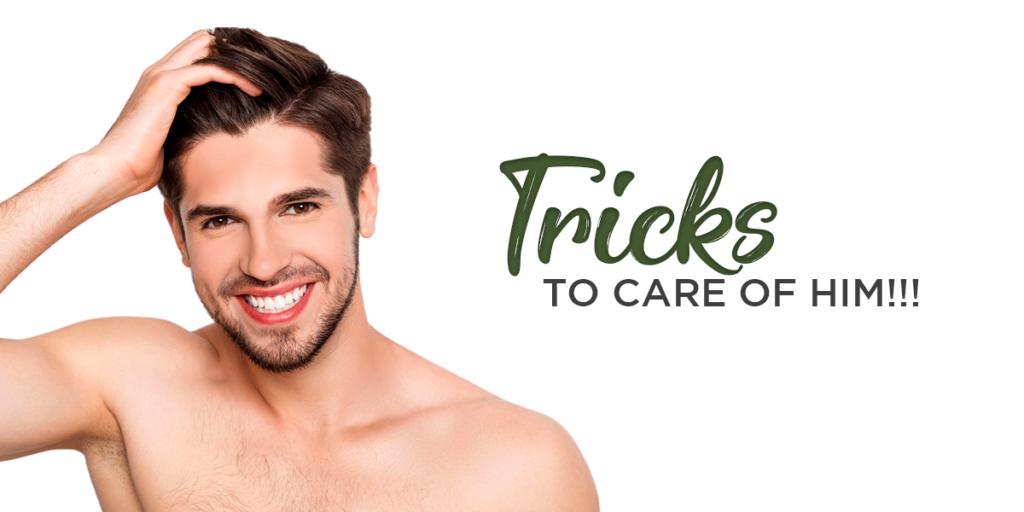 natural makeup for men:- Tricks to care of him