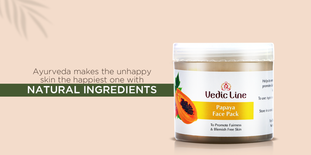 Ayurveda makes the unhappy skin the happiest one with natural ingredients-Vedicline